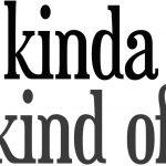 【スラング英語の教科書】「kinda」の正しい意味と使い方